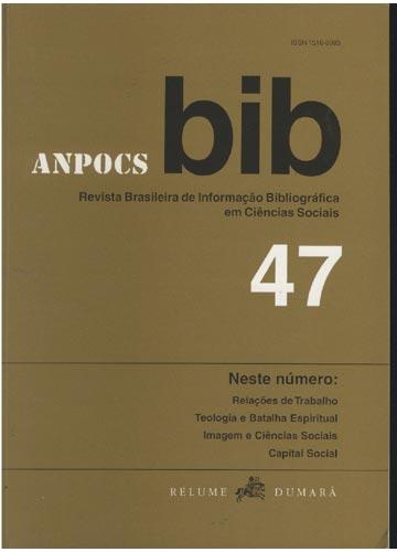 BIB - Revista Brasileira de Informação Bibliográfica em Ciências Sociais - Nº.47