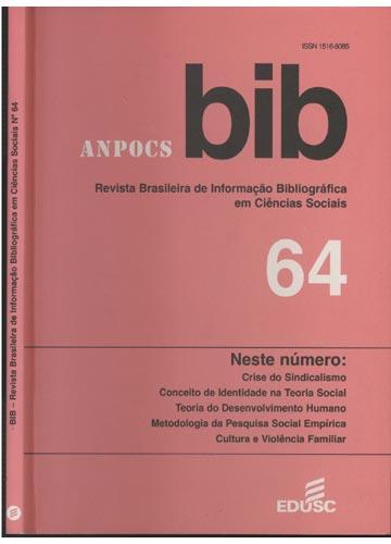 BIB - Revista Brasileira de Informação Bibliográfica em Ciências Sociais - Nº.64