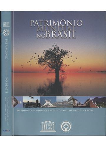 Patrimônio Mundial no Brasil / Patrimonio Mundial in Brasil / World Heritage in Brazil