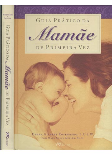 Guia Prático da Mamãe de Primeira Vez
