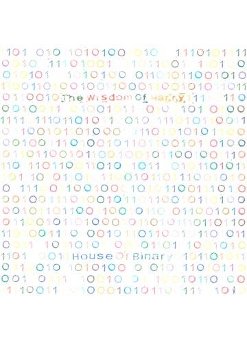 The Wisdom of Happy - House of Binary