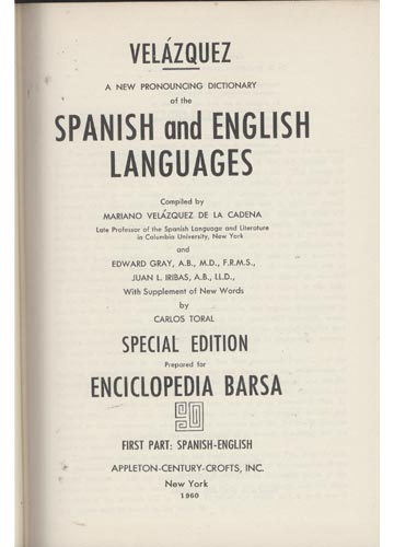 Enciclopedia Barsa - Diccionario Velázquez - Eapañol / Inglés - Inglés / Español