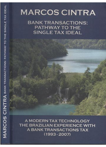 Bank Transactions - Pathway to the Single Tax Ideal