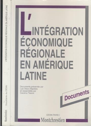 L'intégration Économique Régionale en Amérique Latine