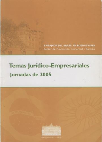 Temas Jurídico-Empresariales Jornada de 2005
