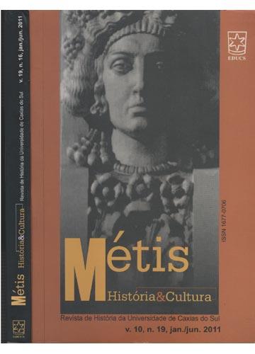 Métis - História & Cultura - Volume 19 - Nº.16 - jan./jun. - 2011