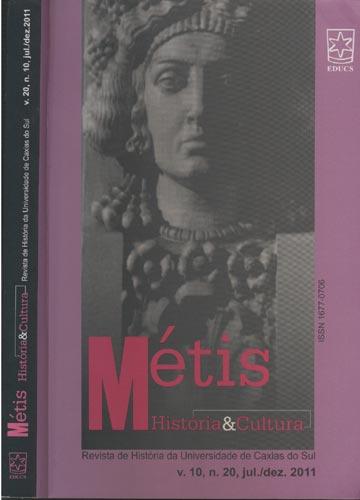 Métis - História & Cultura - Volume 20 - Nº.10 - jul./dez. - 2011