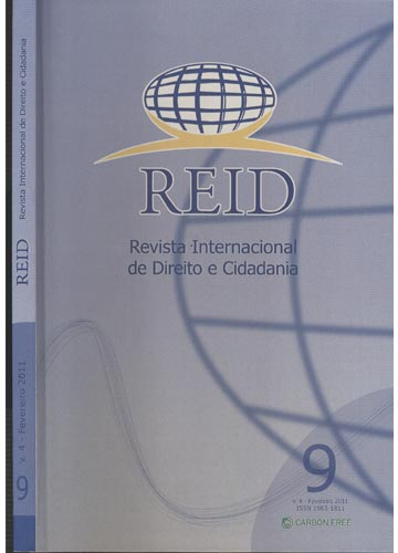 REID - Revista Internacional de Direito e Cidadania - Volume 4 - Fevereiro 2011