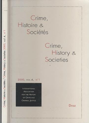 Crime Histoire & Sociétés / Crime History & Societies - 2000 - Volume 4 - Nº.01