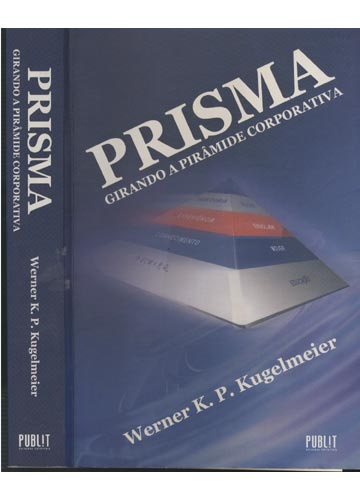 Prisma Girando a Pirâmide Corporativa