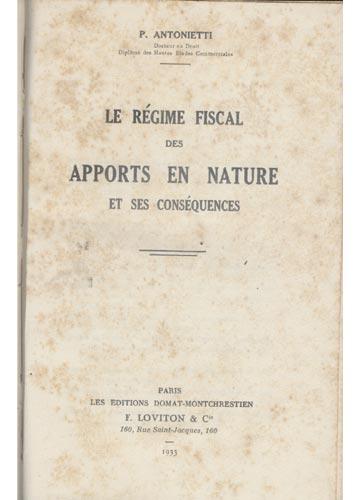 Le Regime Fiscal des Apports en Nature et ses Conséquences