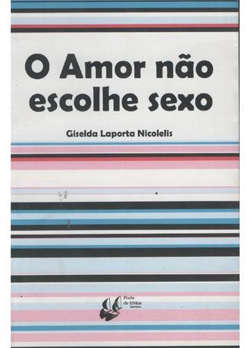 O Amor Não Escolhe Sexo