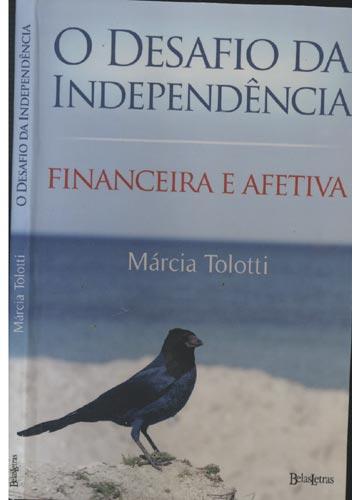 O Desafio da Independência