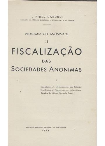 Fiscalização das Sociedades Anónimas - Problemas do Anónimato - Volume 2 - Fiscalização das Sociedades Anónimas