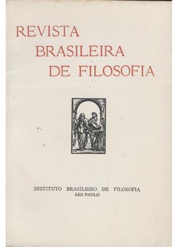 Revista Brasileira de Filosofia - Fasc 135  - Volume XXXIV