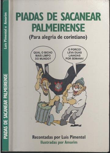 Piadas de Sacanear Palmeirense