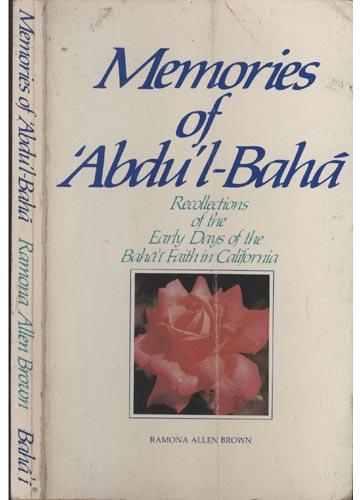 Memories Of 'Abdu'l-Bahá