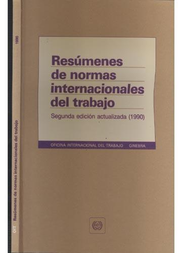 Resúmenes de Normas Internacionales del Trabajo