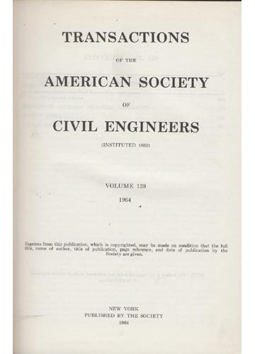 Transactions of the American Society of Civil Engineers - Volume 129 - 1964