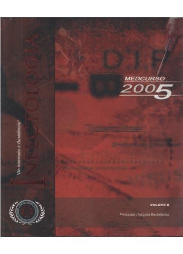 Infectologia - Volume II - Principais Infecções Bacterianas - Medcurso - Do Internato à Residência - 2005