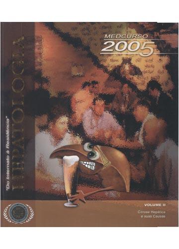 Hepatologia - Volume II - Cirrose Hepática e suas Causas - Do Internato à Residência - 2005