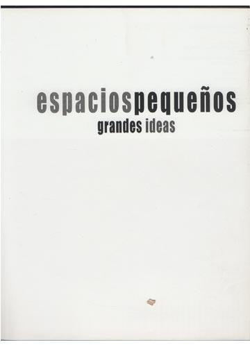 Espacios Pequeños - Grandes Ideias