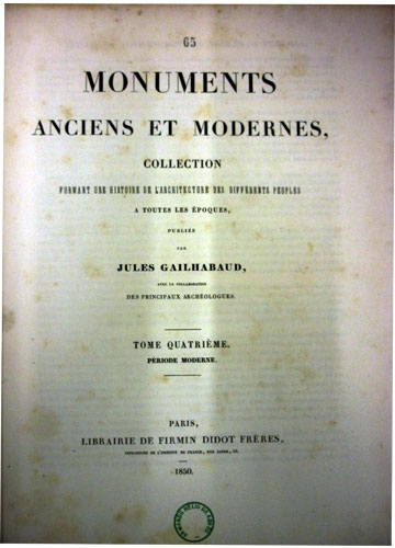 Monuments Anciens et Modernes - 4 Volumes - Com Ex-Libris do Armando H. Abreu