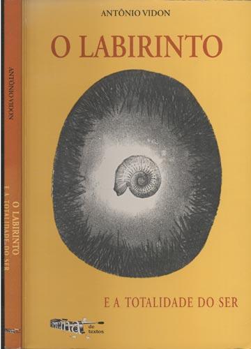 O Labirinto e a Totalidade do Ser