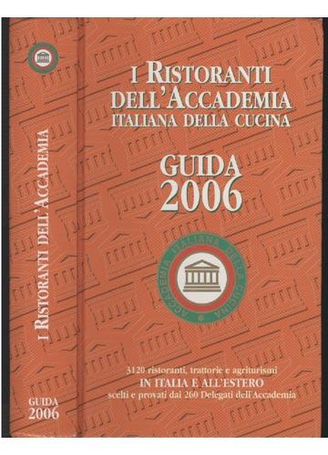 I Ristoranti Dell'Accademia - Guida 2006