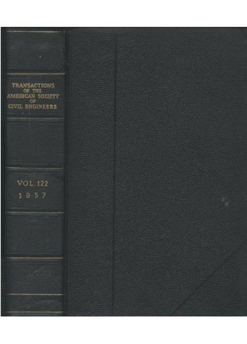 Transactions of the American Society of Civil Engineers - Vol. 122 - 1957