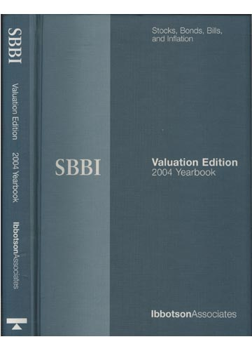 SBBI - Valuation Edition 2004 Yearbook