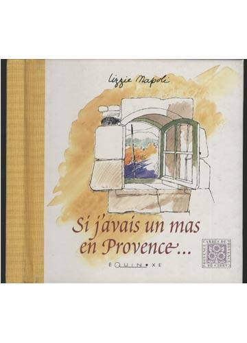Si J'avais un Mas en Provence...