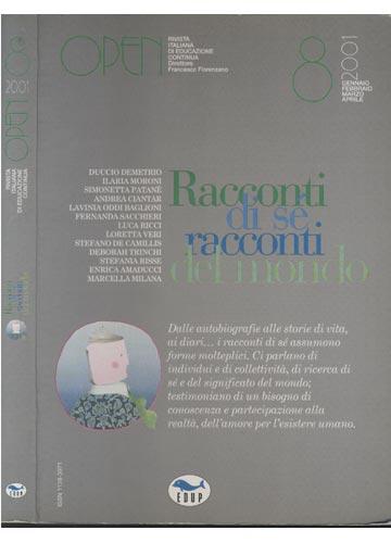 Open - Nº.8 - Revista Italiana di Educazione Continua - Racconti di Sé Racconti del Mondo
