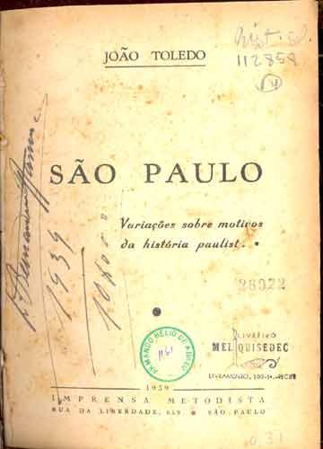 São Paulo - Variações Sobre Motivos da História Paulista