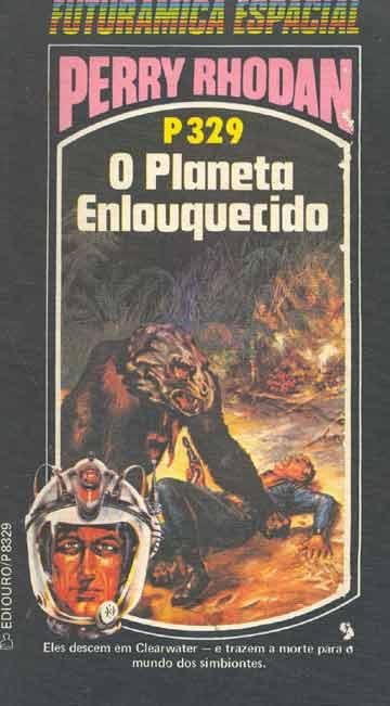 Perry Rhodan - Nº 329 - O Planeta Enlouquecido