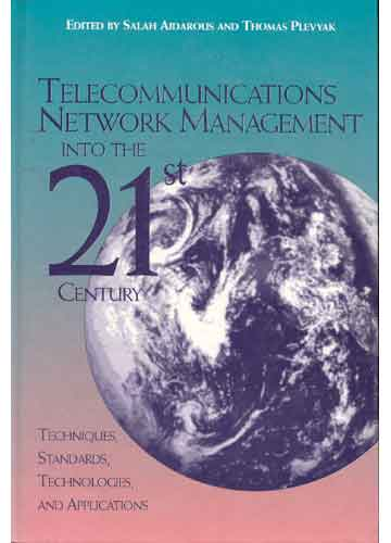 Telecomunications Network Management Into The 21St Century