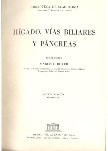 Hígado Vías Biliares y Páncreas