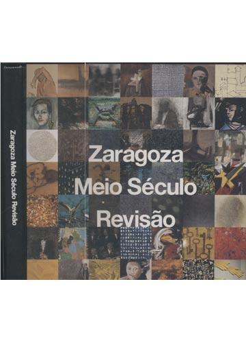 Zaragoza Meio Século Revisão - Com Dedicatória do Autor