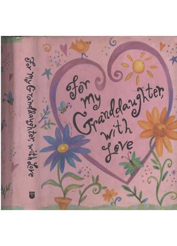 For My Granddaughter With Love