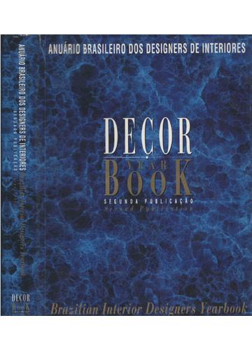 Anuário Brasileiro dos Designers de Interiores - Segunda Publicação / Brazilian Interior Designers Yearbook - Second Publication