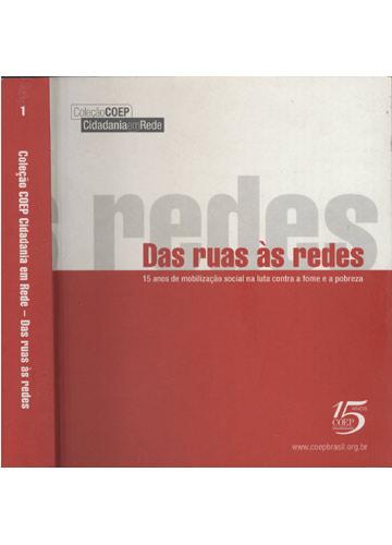 Coleção Coep Cidadania em Rede - Volume 1 - Das Ruas às Redes