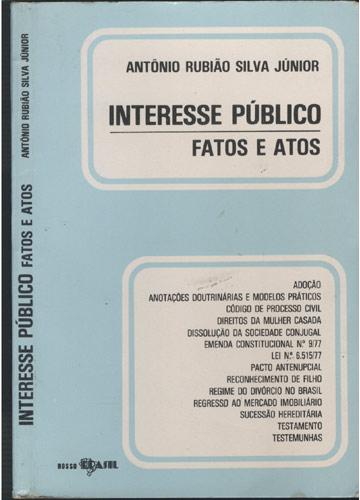 Interesse Público - Atos e Fatos
