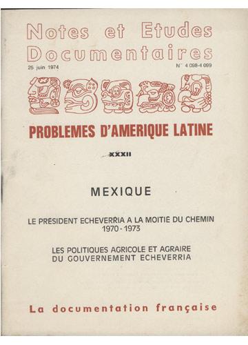 Problemes d'Amérique Latine - Volume XXXII - Mexique