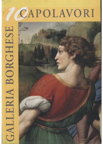 Galleria Borghese - 10 Capolavori