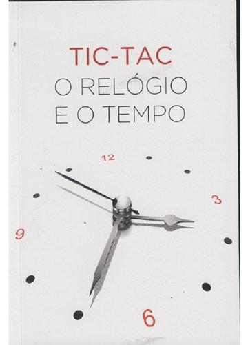 Tic-Tac - O Relógio e o Tempo