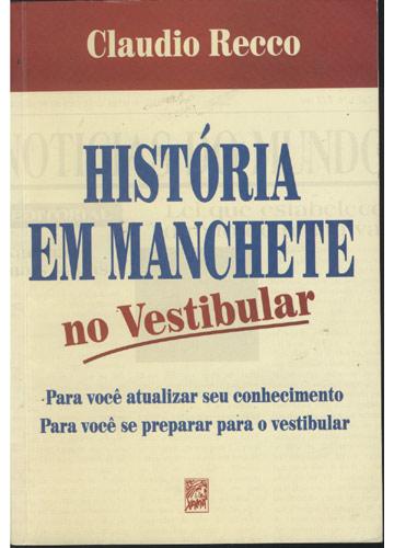 História em Manchete no Vestibular