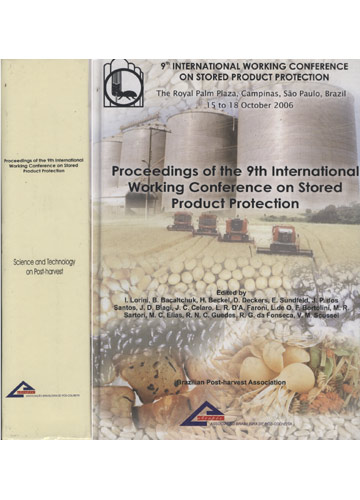 Proceedings of the 9th International Working Conference on Stored Product Protection - Science and Technology on Post-Harvest