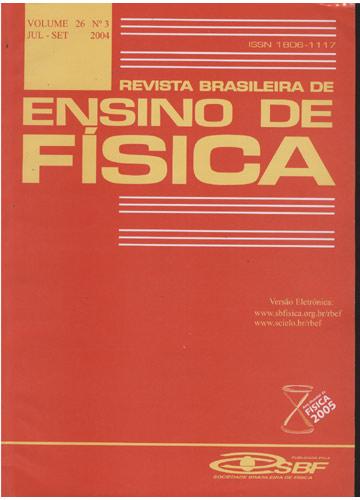Revista Brasileira de Ensino de Física - Volume 26 - Nº 3 - Julho-Setembro 2004