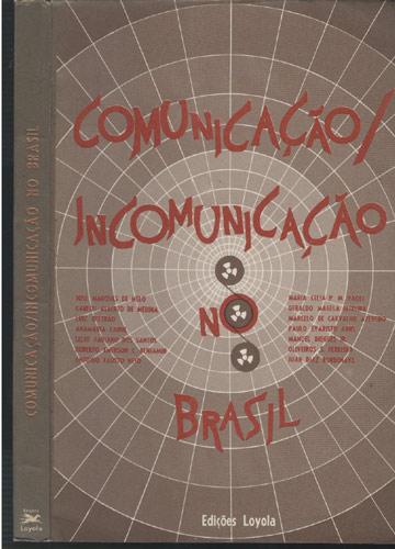 Comunicação / Incomunicação no Brasil