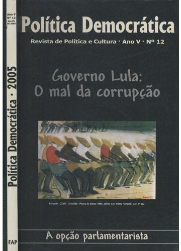 Política Democrática - 2005 - Ano V - Nº.12 - Agosto